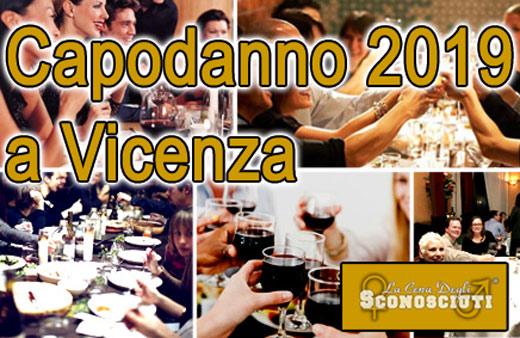 Capodanno 2019: Cenone degli Sconosciuti a Vicenza